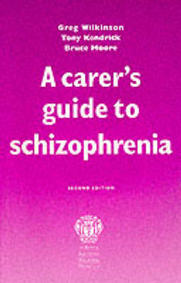 A Carer's Guide to Schizophrenia (Paperback)