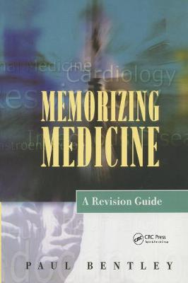 Memorizing Medicine: A Revision Guide: Second Edition (Paperback)