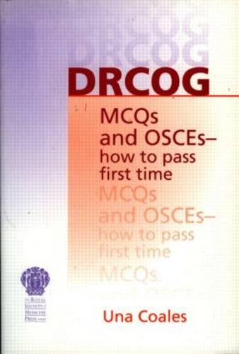 DRCOG MCQs and OSCEs - how to pass first time (Paperback)