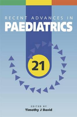 Recent Advances in Paediatrics: v. 21 (Paperback)