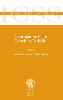 Bench to Bedside: Neuropathic Pain - International Congress & Symposium Series (ICSS) v. 25 (Paperback)