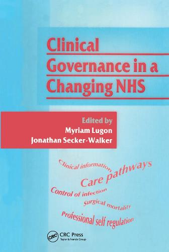 Clinical Governance in a Changing NHS (Paperback)