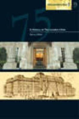 History of the London Clinic: a Celebration of 75 Years (Hardback)