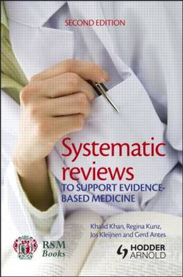 Systematic reviews to support evidence-based medicine, 2nd edition (Paperback)