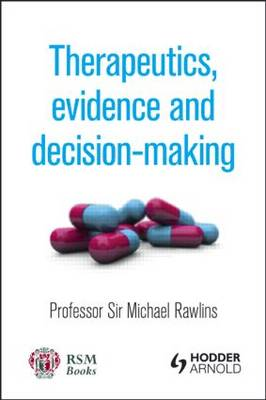 Therapeutics, Evidence and Decision-Making (Paperback)
