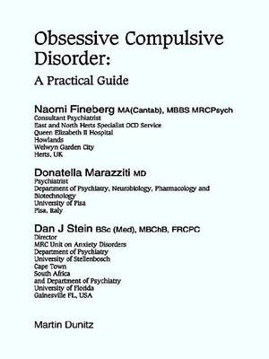 Obsessive Compulsive Disorders: A Practical Guide (Hardback)