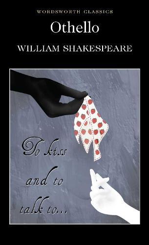 Othello - Wordsworth Classics (Paperback)