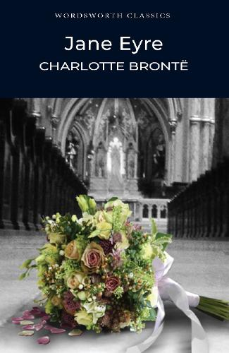 Jane Eyre - Wordsworth Classics (Paperback)