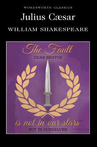 Julius Caesar - Wordsworth Classics (Paperback)