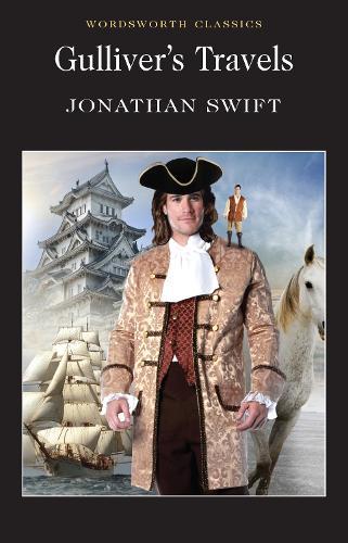 Gulliver's Travels - Wordsworth Classics (Paperback)