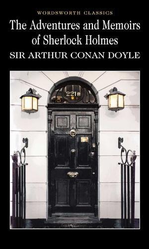 The Adventures & Memoirs of Sherlock Holmes - Wordsworth Classics (Paperback)