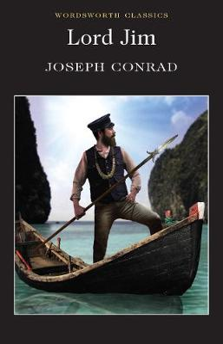 Lord Jim - Wordsworth Classics (Paperback)