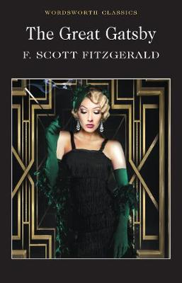 The Great Gatsby - Wordsworth Classics (Paperback)