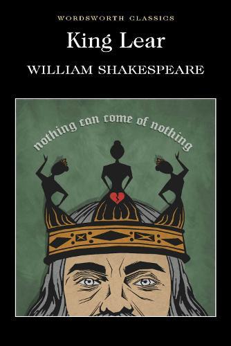 King Lear - Wordsworth Classics (Paperback)