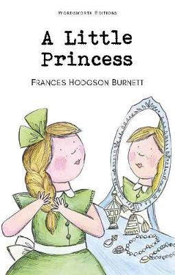 A Little Princess - Wordsworth Children's Classics (Paperback)