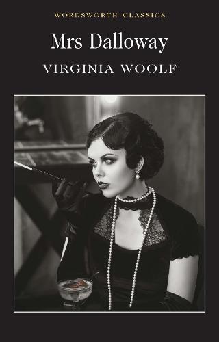 Mrs Dalloway - Wordsworth Classics (Paperback)