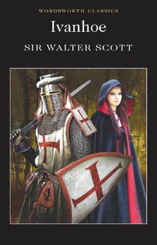 Ivanhoe - Wordsworth Classics (Paperback)