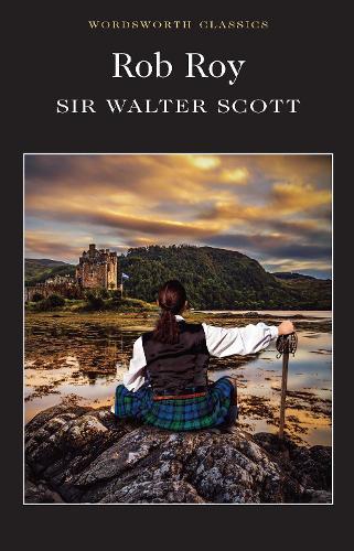 Rob Roy - Wordsworth Classics (Paperback)