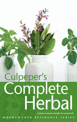 Culpeper's Complete Herbal - Wordsworth Reference (Paperback)