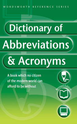 The Wordsworth Dictionary of Abbreviations and Acronyms - Wordsworth Reference (Paperback)
