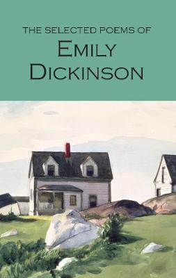 The Selected Poems of Emily Dickinson - Wordsworth Poetry Library (Paperback)