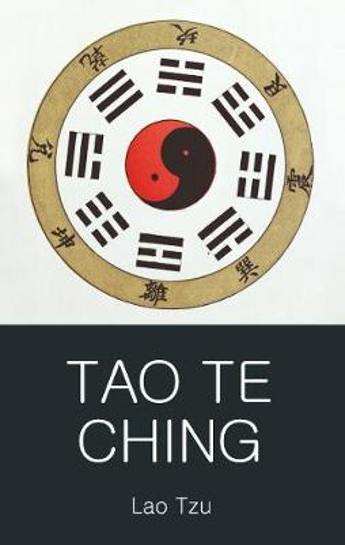 Tao Te Ching - Wordsworth Classics of World Literature (Paperback)