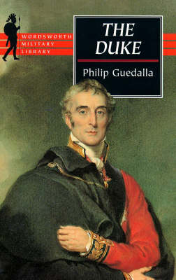 The Duke, The - Wordsworth Military Library (Paperback)