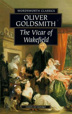 The Vicar of Wakefield - Wordsworth Classics (Paperback)