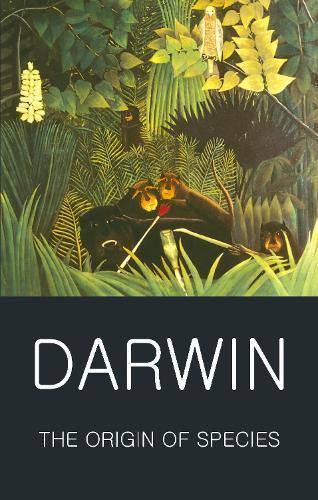 The Origin of Species - Wordsworth Classics of World Literature (Paperback)