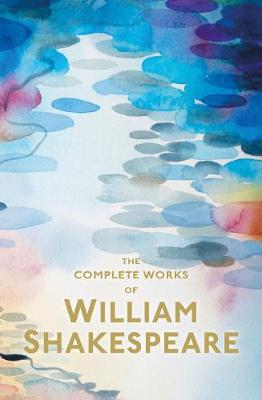 The Complete Works of William Shakespeare - Special Editions (Paperback)