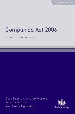 Companies Act 2006: A Guide to the New Law (Paperback)