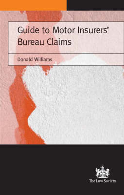Guide to Motor Insurers' Bureau Claims (Paperback)