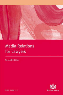 Media Relations for Lawyers (Paperback)