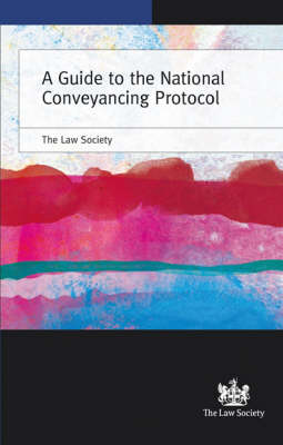 A A Guide to the National Conveyancing Protocol A Guide to the National Conveyancing Protocol: TransAction 2004 TransAction 2004 (Paperback)