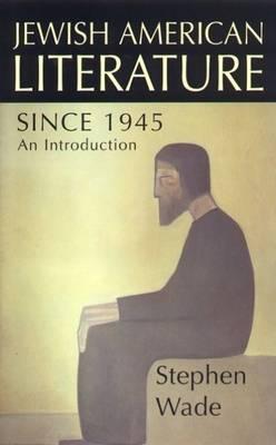 Jewish-American Writing Since 1945 - British Association for American Studies (BAAS) Paperbacks (Paperback)