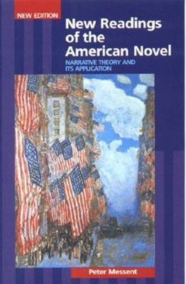 New Readings of the American Novel: Narrative Theory and Its Applications (Paperback)