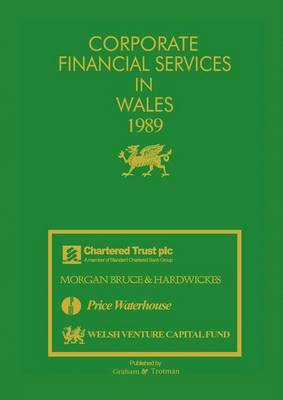 Corporate Financial Services in Wales 1989 (Hardback)
