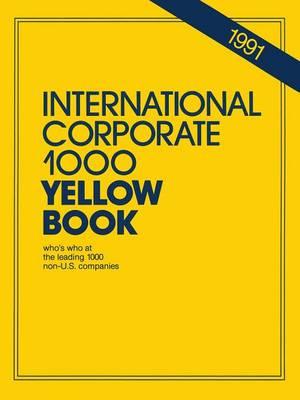 International Corporate 1000 Yellow Book: 1990 - International Corporate 1000 (Paperback)