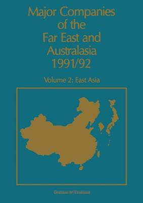 Major Companies of the Far East and Australasia: East Asia v. 2 (Hardback)
