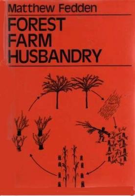 Forest Farm Husbandry (Paperback)