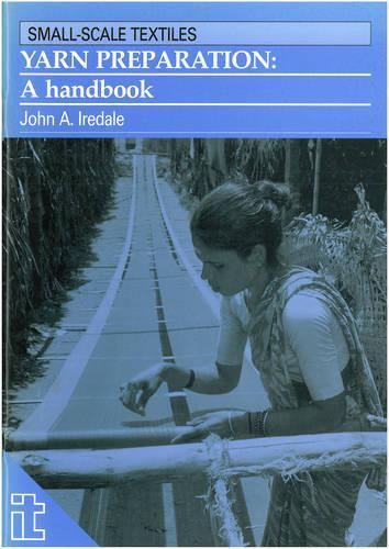Yarn Preparation: A handbook (Paperback)