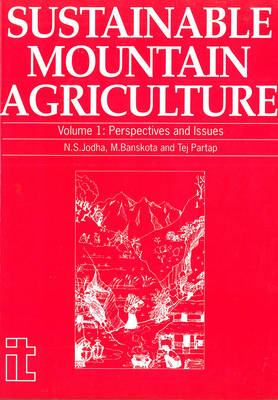 Sustainable Mountain Agriculture 1: Perspectives and issues (Paperback)