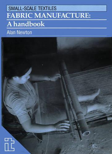 Fabric Manufacture: A handbook (Paperback)