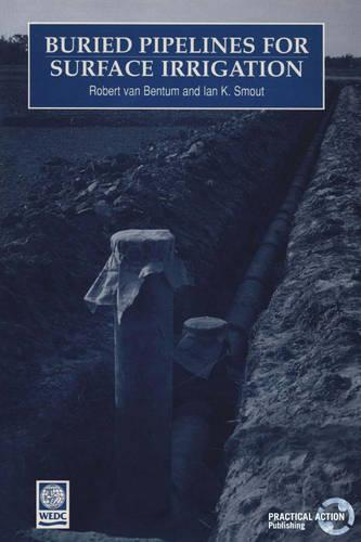Buried Pipelines for Surface Irrigation (Paperback)