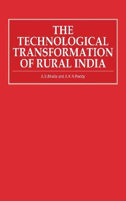 The Technological Transformation of Rural India (Paperback)