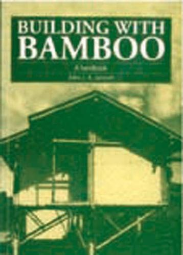 Building with Bamboo: A handbook (Paperback)