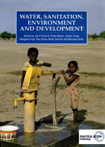 Water, Sanitation, Environment and Development (Paperback)