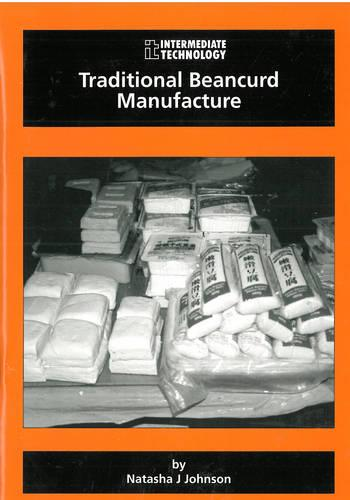 Traditional Beancurd Manufacture (Paperback)