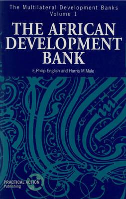The African Development Bank - Multilateral Development Banks 1 (Paperback)