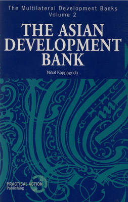 Asian Development Bank - Multilateral Development Banks 2 (Paperback)